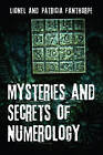 Mysteries and Secrets of Numerology by Patricia Fanthorpe, Lionel Fanthorpe (Paperback, 2013)