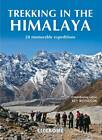 Trekking in the Himalaya by Kev Reynolds (Paperback, 2013)
