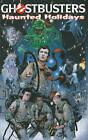 Ghostbusters: Haunted Holidays by Peter David, Dara Naraghi, Keith Dallas, Jim Beard (Paperback, 2010)
