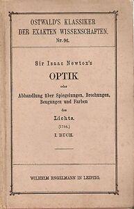 Sir Isaac Newton's OPTIK - Libro I ( I Buch) Engelmann Leipzig 1898 - Italia - Sir Isaac Newton's OPTIK - Libro I ( I Buch) Engelmann Leipzig 1898 - Italia