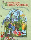 Mother Earth's Quilt Sampler : Appliqu� Patterns Inspired by Mother Earth and Her Children by Sieglinde Schoen Smith and Sibylle Olfers (2009, Paperback)