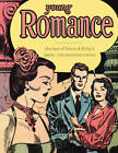 Young Romance: The Best of Simon & Kirby's Romance Comics by Joe Simon (Hardback, 2012)