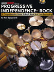 Ron Spagnardi: Progressive Independence: Rock - A Comprehensive Guide to Basic Rock and Funk Drumming by Ron Spagnardi (Paperback, 2010)
