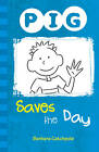 PIG Saves the Day by Barbara Catchpole (Paperback, 2012)