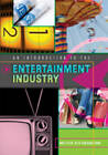 An Introduction to the Entertainment Industry by Beth Bingham Evans, Andi Stein (Hardback, 2009)