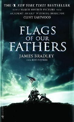 Flags of Our Fathers (Movie Tie-in Edition) by Bradley, James, Powers, Ron