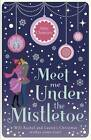 Meet Me Under the Mistletoe by Abby Clements (Paperback, 2012)
