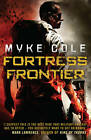 Fortress Frontier by Myke Cole (Paperback, 2013)