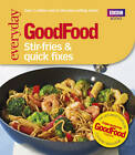 Good Food: Stir-fries and Quick Fixes by Ebury Publishing (Paperback, 2013)