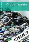 Global Waste by Cambridge Media Group (Paperback, 2013)
