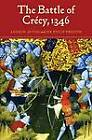 The Battle of Crecy, 1346 by Andrew Ayton, Sir Philip Preston (Paperback, 2007)