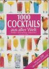 1000 Cocktails aus aller Welt. 1000... (2001, Gebunden)