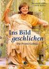 Ins Bild geschlichen. Die Promi-Galerie von Ulrich Kühne und Reinhold Löffler (2010, Taschenbuch)