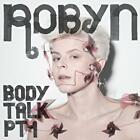 Robyn - Body Talk, Pt. 1 (Parental Advisory, 2010)