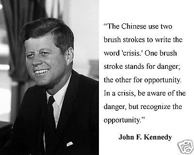 "John F. Kennedy JFK "" in a crisis be aware of the""  8 x 10 Photo Picture #bwcf1"