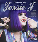 Jessie J: Keeping it Real by Alice Hudson (Hardback, 2012)