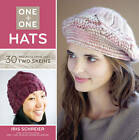 Hats: 30 Projects from Just Two Skeins by Iris Schreier (Paperback, 2012)