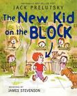 The New Kid on the Block by Jack Prelutsky (Paperback / softback, 2013)
