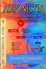 Adiponectin: Production, Regulation and Roles in Disease by Nova Science Publishers Inc (Hardback, 2012)