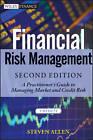 Financial Risk Management: A Practitioner's Guide to Managing Market and Credit Risk by Steve L. Allen (Hardback, 2013)