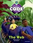 Project X Code: Bugtastic The Web by Marilyn Joyce, Alison Hawes, Janice Pimm (Paperback, 2012)