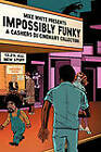 Impossibly Funky: A Cashiers Du Cinemart Collection by Mike White (Paperback / softback, 2010)