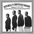 Mitchell's Christian Singers - , Vol. 1 (1934-1936, 1996)