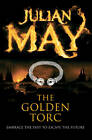 The Golden Torc by Julian May (Paperback, 2013)