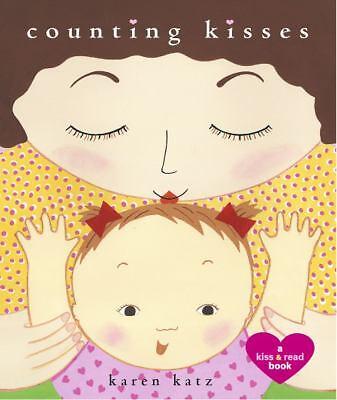 Counting Kisses: A Kiss & Read Book Karen Katz