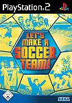 Let's Make A Soccer Team (Sony PlayStation 2, 2006, DVD-Box)