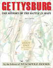 Gettysburg: The History of the Battle in Maps by Stackpole Books (Paperback, 2013)