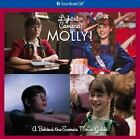Lights! Camera! Molly! : A Behind-the-Scenes Movie Guide (2006, Paperback)