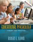 Educational Psychology : Theory and Practice by Robert E. Slavin (2008, Paperback)