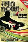 DJ Shortee: Spin Now - The DJ Starter Handbook by DJ Shortee (Mixed media product, 2012)