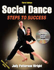 Social Dance: Steps to Success by Judy Patterson Wright (Mixed media product, 2012)