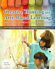 Creative Thinking and Arts-Based Learning: Preschool Through Fourth Grade by Mary Renck Jalongo, Joan P. Isenberg (Paperback, 2013)