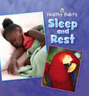 Sleep and Rest by Hachette Children's Group (Paperback, 2013)