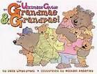 The Ultimate Guide to Grandmas & Grandpas! by Sally Lloyd-Jones (Hardback, 2008)