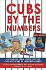 Cubs by the Numbers: A Complete Team History of the Chicago Cubs by Uniform Number by Al Yellon, Matthew Silverman, Kasey Ignarski (Paperback / softback, 2009)