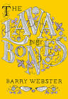 The Lava In My Bones by Barry Webster (Paperback, 2012)