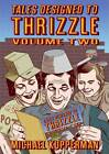 Tales Designed to Thrizzle: Vol.2 by Michael Kupperman (Hardback, 2013)
