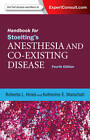 Handbook for Stoelting's Anesthesia and Co-Existing Disease: Expert Consult: Online and Print by Roberta L. Hines, Katherine E. Marschall (Paperback, 2012)
