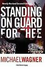 Standing on Guard for Thee: The Past, Present, and Future of Canada's Christian Right by Michael Wagner (Paperback / softback, 2013)
