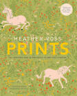 Heather Ross Prints: 50+ Designs and 20 Projects to Get You Started by Heather Ross (Paperback, 2012)