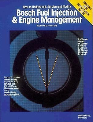 Bosch Fuel Injection and Engine Management Handbook by Charles O. Probst (1990,