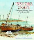 Inshore Craft: Traditional Working Vessels of the British Isles by Julian Mannering, Basil Greenhill (Paperback, 2013)