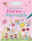 How to Draw Fairies and Mermaids by Fiona Watt (Paperback, 2013)