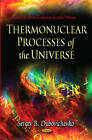 Thermonuclear Processes of the Universe by Nova Science Publishers Inc (Hardback, 2012)