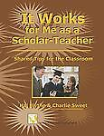 It-Works-for-Me-as-a-Scholar-Teacher-Shared-Tips-for-teh-Classroom-2008-Hardcover-2008