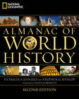 National Geographic Almanac of World History by Patricia S Daniels, Stephen G Hyslop (Paperback / softback, 2011)